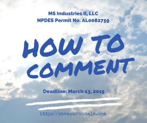 How to Comment on MS Industries II LLC NPDES Permit No AL0082759 Save Our Shoals