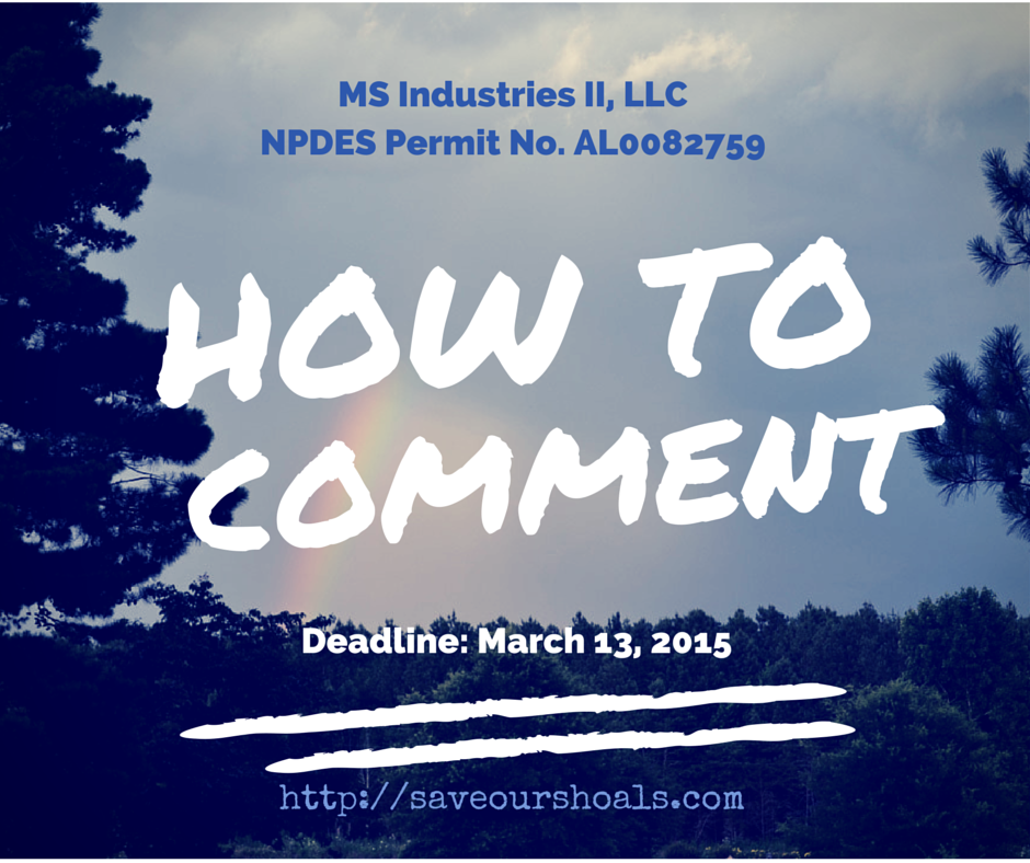 How to Comment on MS Industries II LLC NPDES Permit No AL 0082759 Save Our Shoals